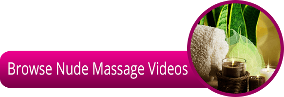 Hottest Nude Massage Videos!